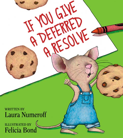 If You Give a Deferred a Resolve